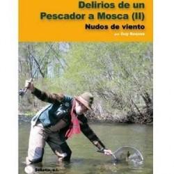 Delirios de un pescador a mosca II